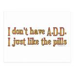 No tengo A.D.D. - I apenas como las píldoras Tarjeta Postal
