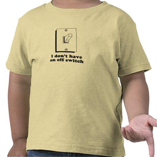 No tengo apagado una camiseta del bebé del interru