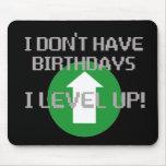 No tengo cumpleaños… alfombrilla de ratones