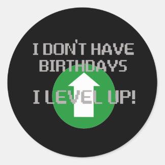 No tengo cumpleaños… pegatina redonda