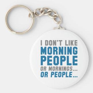 No tengo gusto de gente de la mañana llavero redondo tipo pin