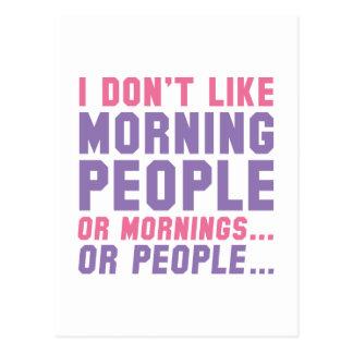 No tengo gusto de gente de la mañana tarjetas postales