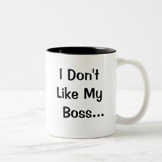 No tengo gusto de mi amor de Boss I mi Boss Taza De Café De Dos Colores