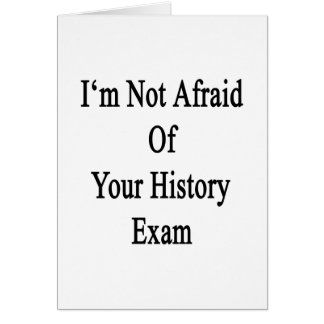 No tengo miedo de su examen de la historia tarjeton