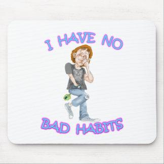 No tengo ningún mún hábito tapetes de raton