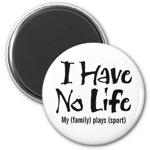 No tengo ninguna vida (el negro) imán redondo 5 cm