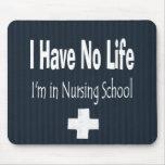 No tengo ninguna vida - estoy en escuela de enferm tapetes de ratones