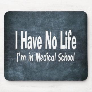No tengo ninguna vida Im en la Facultad de Alfombrilla De Ratón
