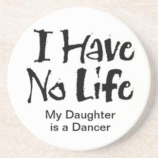 No tengo ninguna vida (la danza) posavaso para bebida