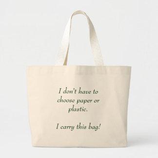 No tengo que elegir el papel o el plástico bolsas de mano