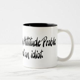 No tengo un problema de la actitud taza dos tonos