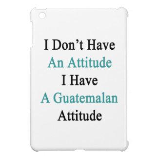 No tengo una actitud que tengo un Attit