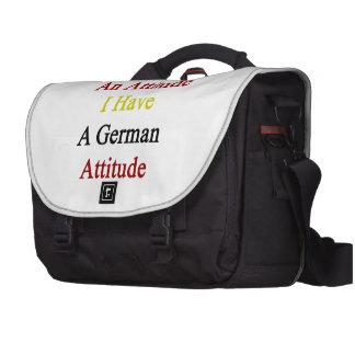 No tengo una actitud que tengo una actitud alemana bolsas para portatil