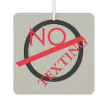 No Texting Car Air Freshner Air Freshener at Zazzle