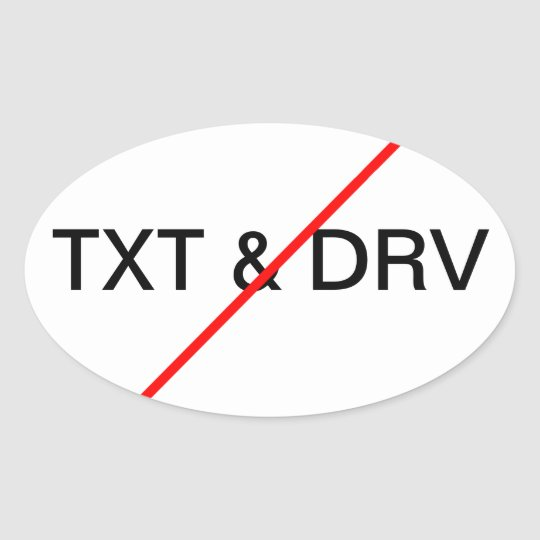 No Texting & Driving Oval Sticker
