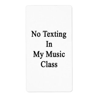 No Texting In My Music Class Personalized Shipping Label