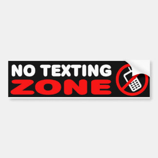 No Texting Zone Bumper Sticker