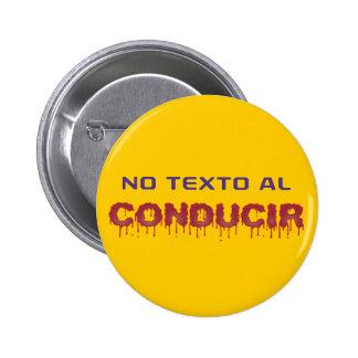 No Texto al Conducir Pinback Button