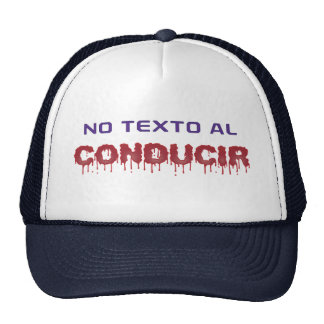 No Texto al Conducir Trucker Hat