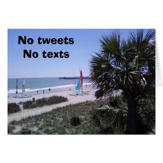 NO TEXTS/TWEETS=SPECIAL BEACH CARD BIRTHDAY