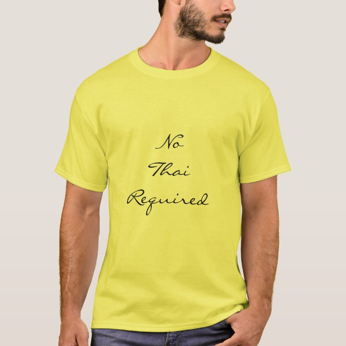 No Thai Required, the t shirt