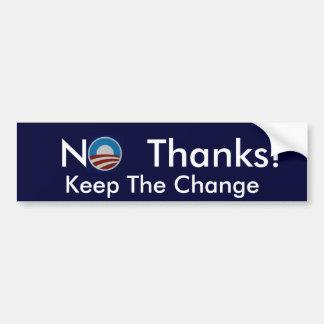 No Thanks! bumper sticker