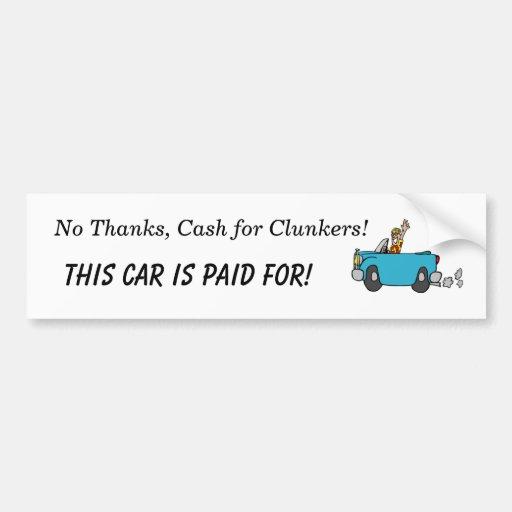no thanks cash for clunkers car bumper sticker zazzle. Black Bedroom Furniture Sets. Home Design Ideas