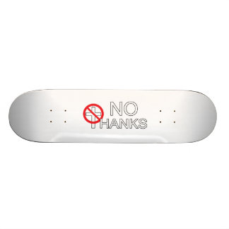 No Thanks To Religion Skateboard