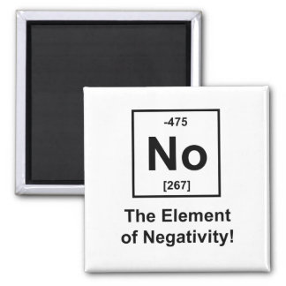 No, The Element of Negativity 2 Inch Square Magnet