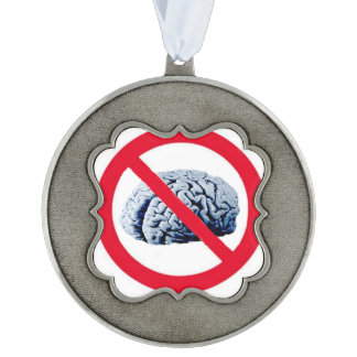 No Thinking Allowed Scalloped Pewter Ornament
