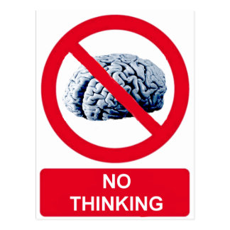 No Thinking Allowed Postcard