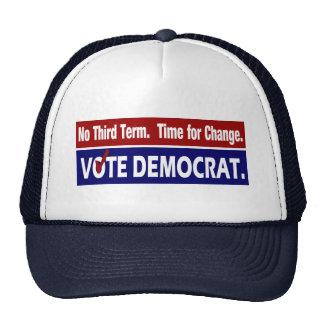 NO THIRD TERM  - VOTE DEMOCRAT . TRUCKER HAT