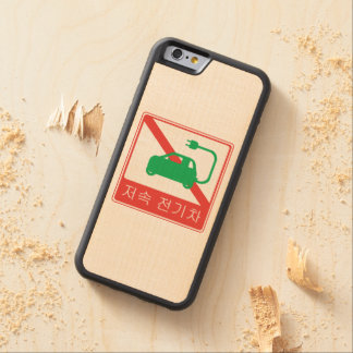 NO Thoroughfare for NEVs Korean Traffic Sign Carved Maple iPhone 6 Bumper Case
