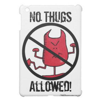 No Thugs Allowed! iPad Mini Covers