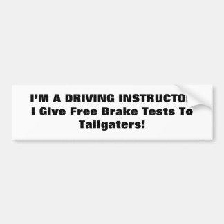 ¿No tienen gusto de mi conducción? serie Pegatina Para Auto