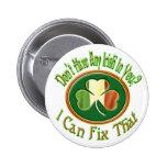 ¿No tienen irlandés en usted? Pins