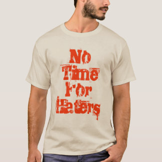 No Time For Haters Long Tee