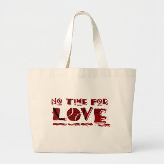 No Time For Love Tennis Tote Canvas Bags