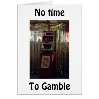 """NO TIME TO GAMBLE-CELEBRATE WHILE U CAN """"30TH"""" CARD"""