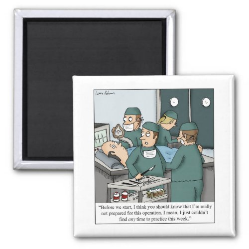 No Time to Practice Music Lessons Doctor Cartoon Magnet