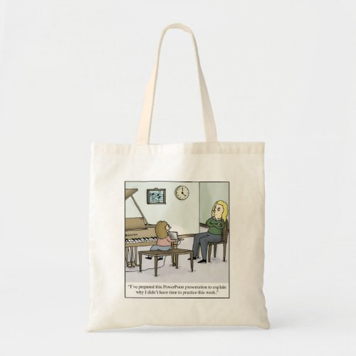 No Time to Practice Piano Lesson Cartoon Tote Bag