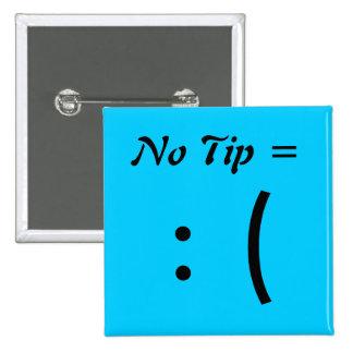 No Tip =, : ( Button