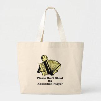 No tire por favor al jugador del acordeón bolsa tela grande