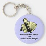 No tire por favor al jugador del acordeón llavero