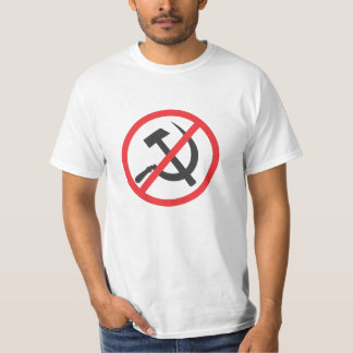 No to Communism! No to Socialism! No to Marxism! T-Shirt