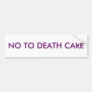 NO TO DEATH CARE BUMPER STICKER