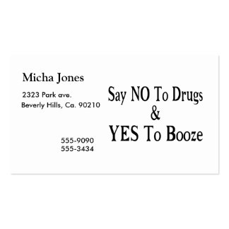 No To Drugs Yes To Booze Business Card Templates