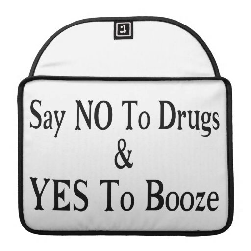 No To Drugs Yes To Booze Sleeves For MacBooks