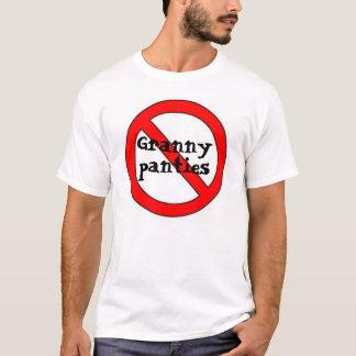 no to grany panties T-Shirt