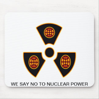 """""""No To Nuclear""""* Mouse Pad"""